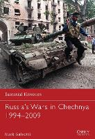 Russia's Wars in Chechnya 1994-2009 - Essential Histories (Paperback)