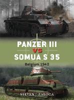Panzer III vs Somua S 35: Belgium 1940 - Duel 63 (Paperback)