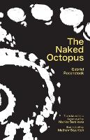 The Naked Octopus: Erotic haiku in English with Japanese translations (Paperback)