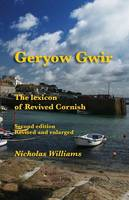 Geryow Gwir: The Lexicon of Revived Cornish (Paperback)