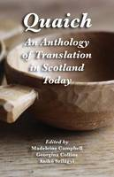 Quaich: An Anthology of Translation in Scotland Today (Paperback)