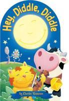 Hey, Diddle, Diddle - Charles Reasoner Nursery Rhymes (Board book)