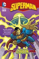 Little Green Men - DC Super Heroes: Superman Chapter Books (Paperback)