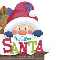 Peek-a-Boo Santa - Charles Reasoner Holiday Books (Board book)