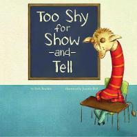 Too Shy for Show and Tell (Paperback)