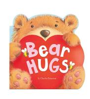 Bear Hugs - Charles Reasoner's Little Cuddles (Board book)