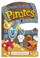 Peek-a-Boo Pirates - Charles Reasoner Peek-a-Boo Books (Board book)