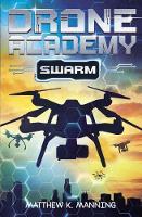 Drone Academy: SWARM (Paperback)