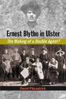 Ernest Blythe in Ulster: The Making of a Double Agent? (Hardback)