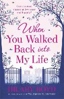 When You Walked Back into My Life (Paperback)