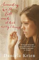 Someday We'll Tell Each Other Everything (Paperback)