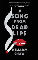 A Song from Dead Lips: the first book in the gritty Breen & Tozer series - Breen and Tozer (Hardback)