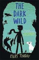 The Last Wild Trilogy: The Dark Wild: Book 2 - The Last Wild Trilogy (Hardback)