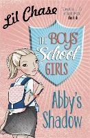 The Boys' School Girls: Abby's Shadow - The Boys' School Girls (Paperback)