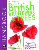 British Wildflowers and Trees Handbook - British Handbooks (Paperback)