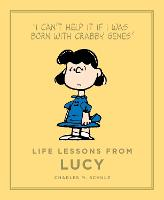 Life Lessons from Lucy - Peanuts Guide to Life (Hardback)