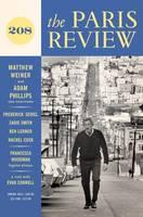 The Paris Review: Spring Vol 208 (Paperback)