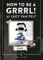 How to be a Grrrl: by Lucy van Pelt - Canons (Paperback)