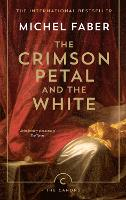 The Crimson Petal And The White - Canons (Paperback)
