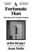 A Fortunate Man: The Story of a Country Doctor (Hardback)