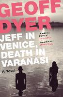 Jeff in Venice, Death in Varanasi (Paperback)