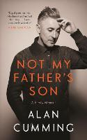 Not My Father's Son: A Family Memoir (Hardback)