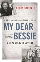 My Dear Bessie: A Love Story in Letters (Paperback)