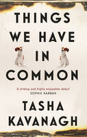 Things We Have in Common (Hardback)