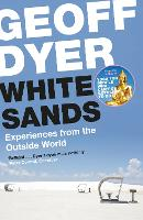 White Sands: Experiences from the Outside World (Paperback)