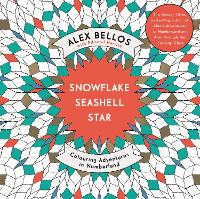 Snowflake Seashell Star: Colouring Adventures in Numberland (Paperback)