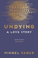 Undying: A Love Story (Paperback)