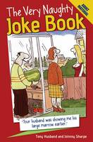The Very Naughty Joke Book (Paperback)