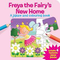 Freya the Fairy's New Home (Hardback)