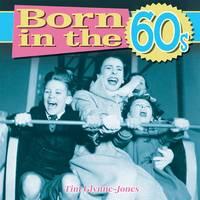 Born in the 60s (Hardback)