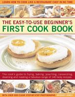 Easy-to-Use Beginner's First Cook Book