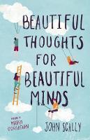 Beautiful Thoughts for Beautiful Minds (Hardback)