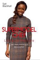 Lorraine Pascale - Supermodel Chef