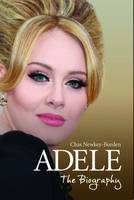 Adele - The Biography (Hardback)