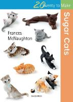 Twenty to Make: Sugar Cats - Twenty to Make (Paperback)