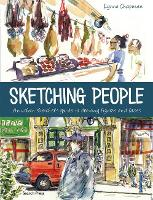 Sketching People: An Urban Sketcher's Guide to Drawing Figures and Faces (Paperback)