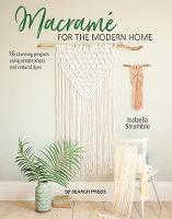 Macrame for the Modern Home