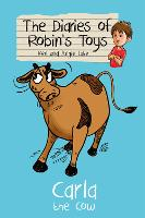 Carla the Cow - The Diaries of Robin's Toys (Paperback)