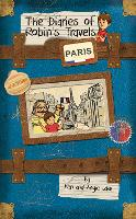 Paris - The Diaries of Robin's Travels (Paperback)