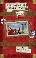 London - The Diaries of Robin's Travels (Paperback)