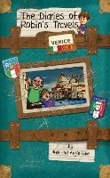 Venice - The Diaries of Robin's Travels (Paperback)