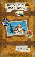 Dubai - The Diaries of Robin's Travels (Paperback)