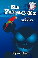 Mr Pattacake and the Pirates