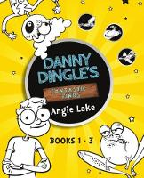 Danny Dingle's Fantastic Finds: Books 1-3 - Danny Dingle's Fantastic Finds