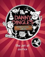 The Jet of Justice - Danny Dingle's Fantastic Finds 2 (Paperback)