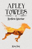 Restless Warrior - Apley Towers (Paperback)